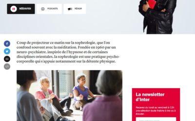 France Inter : Coup de projecteur ce matin sur la sophrologie
